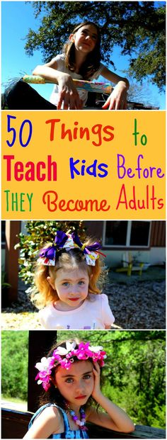 50 Things to Teach Your Child Before They Become an Adult