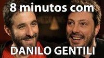 8 minutos com @Danilo Gentili