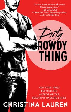 Christina Lauren's Dirty Rowdy Thing, book 2 of Wild Seasons series book review #NezzyReads
