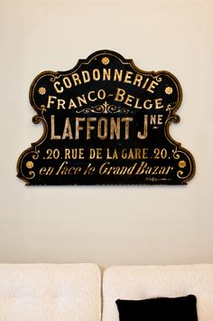 my latest acquisition! A 19th century French store store sign. image @Kassie Borreson
