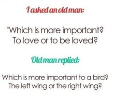 Love or be loved?