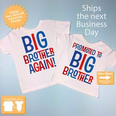 a2a7295d72 Set of Two, Boys Sibling Big Brother Again and Promoted to Big Brother Tee  Shirts, Pregnancy Announcement 07232015g