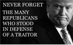 Remember Nunes the Trump up the ass traitor. Donald Trump, Republican Party, Never Forget, Presidents, Let It Be, Shit Happens, Sayings, Words, Twitter