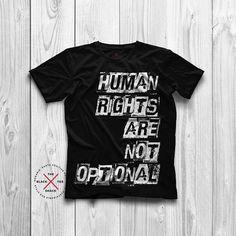d2354a3e Human Rights T-Shirt - Organic shirt, Graphic tee - Activist T-shirt -  Hipster Tee - Pride T-shirt - Vegan Tee - The Black Tee Shack