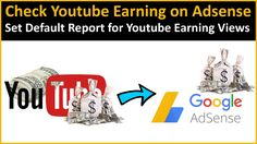How to check youtube earning on google adsense account