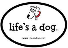Free Bumper Sticker - Life\'s a dog