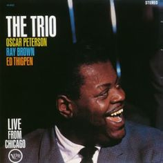 * The Trio * (Sep-Oct.1961) Oscar Peterson(pf) Ray Brown(b) Ed Thigpen(d)