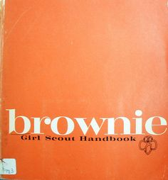 Brownie Girl Scout Handbook cover   Flickr - Photo Sharing!