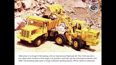 Great shot from 1966 of a Hough loading a 35 ton International PayHauler Mining Equipment, Heavy Equipment, Earth Moving Equipment, Crawler Tractor, Antique Tractors, Heavy Truck, Dump Trucks, Case Ih, International Harvester
