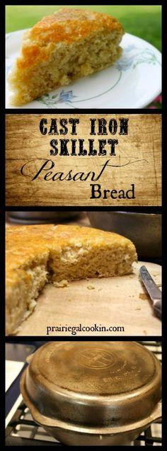 Cast Iron Skillet Peasant Bread - Prairie Gal Cookin' #castiron #bread