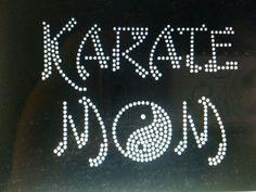 Karate Mom & proud of it!