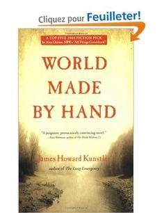 World Made by Hand -James Howard Kunstler