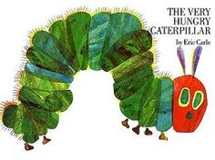 The Very Hungry Caterpillar by Eric Carle.  A classic!  Endless art projects and crafts can be created to tie into this treasured story.