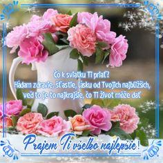 Priania k narodeninám a meninám 2 – pre potešenie duše Floral, Blog, Relationship, Quotes, House, Tour Eiffel, Exotic Flowers, Quotations, Home