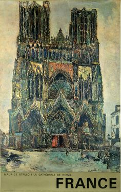 Reims, La Cathédrale - France - 1961 - illustration de Maurice Utrillo -