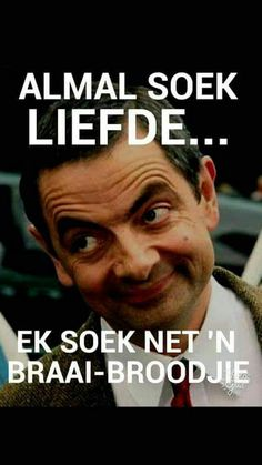 Ek soek net 'n braaibroodjie. Funny Insults, Funny Comebacks, Hug Quotes, Funny Quotes, African Quotes, Afrikaanse Quotes, First Language, Friday Humor, Special Quotes