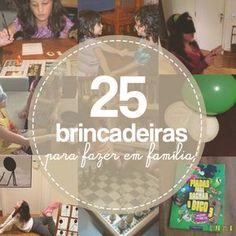 Aproveite a Semana Mundial do Brincar para fazer pelo menos uma das nossas 25 sugestões de brincadeiras para fazer em família.