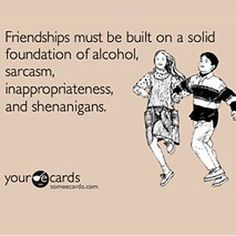 Yup I believe Steph, Lauren, and TS have   all of these qualities I have been looking for in friends.