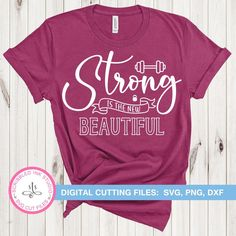 Strong is the new Beautiful svg cut file Workout Quote svg | Etsy Motivational Short Quotes, Inspirational Quotes, Digital Ink, Need Motivation, Adventure Quotes, Svg Cuts, Powerful Women, Make And Sell, Cutting Files