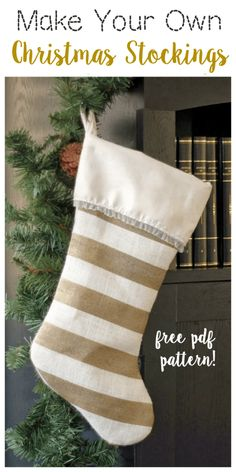Make your own stockings this year with this free Christmas stocking pattern. A … Make your own stockings this year with this free Christmas stocking pattern. A great beginning sewing project and they turn out so beautiful! Burlap Stockings, Xmas Stockings, Quilted Christmas Stockings, Diy Christmas Stocking Pattern, Christmas Sewing Projects, Christmas Decorations Sewing, Christmas Sewing Patterns, Burlap Projects, Burlap Crafts