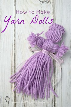 How to Make Yarn Dolls - Little House Living  GOING WAY BACK IN TIME , MY GRANDMA MADE THESE FOR ME     NOW I'M MAKING FOR GREAT GRAND KIDS, GOODNESS I'M OLD  HA