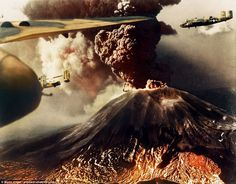 Fire and fury: B-25s are pictured flying past Mount Vesuvius in Italy as lava and ash spew...