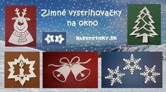 Pripravili sme pre vás zimné vystrihovačky na okno - snehové vločky, hviezdičky, snehuliak, sviečka, zvončeky, sobík... Veríme, že sa vám budú páčiť :)