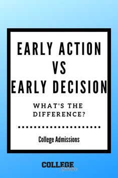 What is the difference between early action and early decision? What about regular decision? Learn the vocabulary of college admissions and which is best for your student.      #collegeapplications #highschool #Collegeadmissions #earlydecision #earlyaction