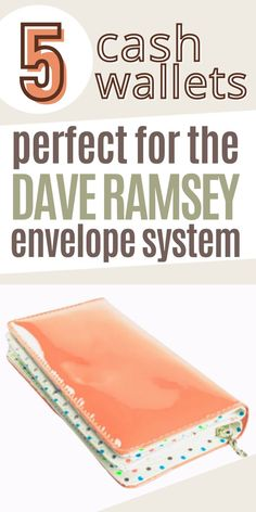 In this post I'll share with you The Best Cash Wallets for the Dave Ramsey Cash Envelope System so you can master how to budget. Need to get started with the cash envelope system but don't want to use cash envelopes? Then head over to the blog to read this post. Don't forget to save it to your budget board so you can easily refer to it later. Ways to save money frugal living | Ways to save money frugal living tips | Frugal tips Dave Ramsey Envelope System, Cash Envelope System, Frugal Living Tips, Frugal Tips, Ways To Save Money, Money Saving Tips, Cash Wallet, Budgeting System, Cash Envelopes