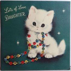 "Sweet little Vintage Christmas Kitten  ""Lots of Love DAUGHTER"""