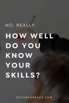 How well do you know your skills?
