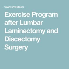 Exercise Program after Lumbar Laminectomy and Discectomy Surgery