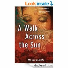 A Walk Across the Sun by Corban Addison (529) Ahalya Ghai and her younger sister Sita are as close as sisters can be. But when a tsunami rips through their coastal village, their home is swept away, and the sisters are the sole survivors of their family. Destitute, their only hope is to find refuge at a convent many miles away. A driver agrees to take them. But the moment they get into that car their fate is sealed. The two sisters—confused, alone, totally reliant on each other—are sold.