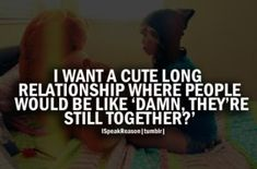 Discover and share Relationship Goals Quotes. Explore our collection of motivational and famous quotes by authors you know and love. Relationship Quotes Tumblr, Couple Quotes Tumblr, Cute Relationship Quotes, Long Relationship, Teen Quotes, Relationship Pictures, Perfect Relationship, Cute Love Quotes, Cute Couple Quotes