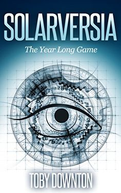 Solarversia: The Year Long Game by Toby Downton http://www.amazon.com/dp/B00ZFF6NVK/ref=cm_sw_r_pi_dp_YOz7vb1SKNMX4