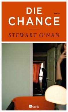 Die Chance von Stewart O'Nan
