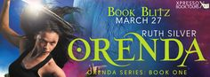 Tome Tender: Orenda by Ruth Silver Blitz and Giveaway Blitz-wide giveaway (INTL) $10 Amazon Gift Card Ending April 2, 2015