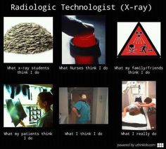 Some people don't understand what an x-ray tech does Radiography Humor, Medical Radiography, Radiology Humor, Medical Humor, Nurse Humor, Radiologic Technology, Jumping To Conclusions, People Dont Understand, Tech Humor