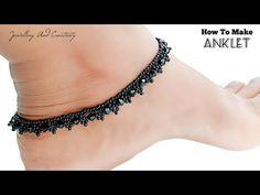 Ankletbracelet || How To Make Anklet At Home || Black Anklet In One Leg || DIY Anklet Tutorials - YouTube Macrame Bracelet Patterns, Macrame Bracelet Tutorial, Beaded Anklets, Beaded Jewelry, Beaded Bracelets, Jewellery, How To Make Anklets, How To Make Beads, Seed Bead Patterns