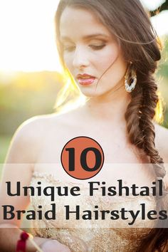 Idées Coiffures Pour Femme  2017 / 2018   10 coiffures uniques Fishtail Braid  J'ai personnellement porté la