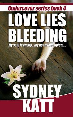 Love Lies Bleeding (Undercover Series Book 4) cover