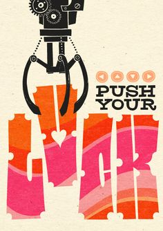 Push your luck :)