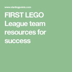 FIRST LEGO League team resources for success