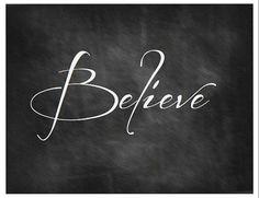 believe printable | Believe Chalkboard Art Printable