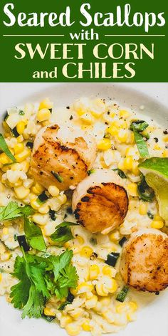 Seared Scallops With Sweet Corn And Chiles Pan Seared Scallops Nestled In A Bed Of Sweet Corn And Poblano Chiles Perfect For Sultry Summer Nights Invite Some Friends Over Pour A Glass Of Crisp White Wine And Watch The Fireflies Fish Recipes, Seafood Recipes, Gourmet Recipes, Cooking Recipes, Healthy Recipes, Healthy Scallop Recipes, Weekly Recipes, Gf Recipes, Healthy Meals