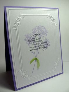 handmade card by stamping up north ... Bible verse stamped over lighter stamped image ... like the use of embossing folder frame ... clean and simple card ...