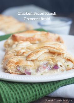 Chicken Bacon Ranch Crescent Braid for a quick and easy dinner (and impressive!) || Sweet Treats & More