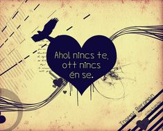 "Képtalálat a következőre: """"Ahol nincs te, ott nincs én se. Background Hd Wallpaper, Heart Background, Quotes To Live By, Life Quotes, Dont Break My Heart, Good Sentences, Meaning Of Love, Love Others, Hd Backgrounds"