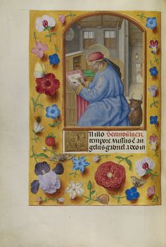 """""""Saint Luke,"""" Workshop of Master of the First Prayer Book of Maximilian, Bruges, Belgium, about 1510 - 1520. Tempera colors, gold, and ink on parchment. #florals"""