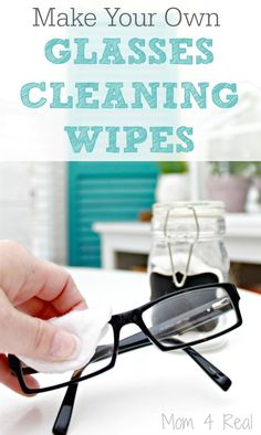 Make Your Own Cleaning Wipes For Glasses